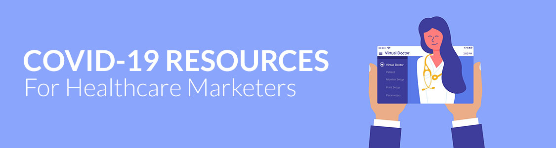covid-19 resources for healthcare marketers
